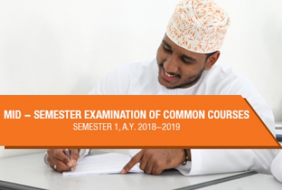 Mid-Semester Examination of Common Courses for Semester 1, AY 2018-2019