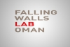 Registration for the Falling Walls Lab Oman has been Extended till 23/March/2018