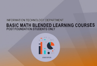 IT Department - Basic Math Blended Learning (Post Foundation Students Only)