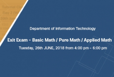 Basic Math / Pure Math / Applied Math Exit Examination is on Tuesday, 26th June 2018