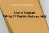 Lists of Students Taking PF English Make-up MSE