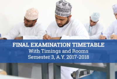 Final Examination Timetable with Timings and Rooms for Semester 3, A.Y. 2017-2018