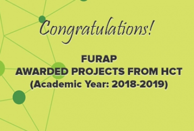 HEARTIEST CONGRATULATIONS! Furap Awarded Projects from HCT (Academic Year: 2018-2019)