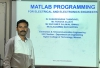 "EEE Section - Electronics and Communication Engineering specialization has organized a Technical Workshop on ""Matlab Programming for Electrical and Electronics Engineers"""
