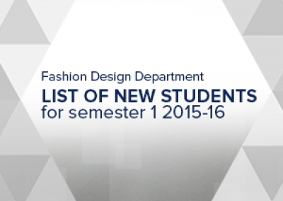 List of New Students for Semester 1 AY 2015-16 (Fashion)