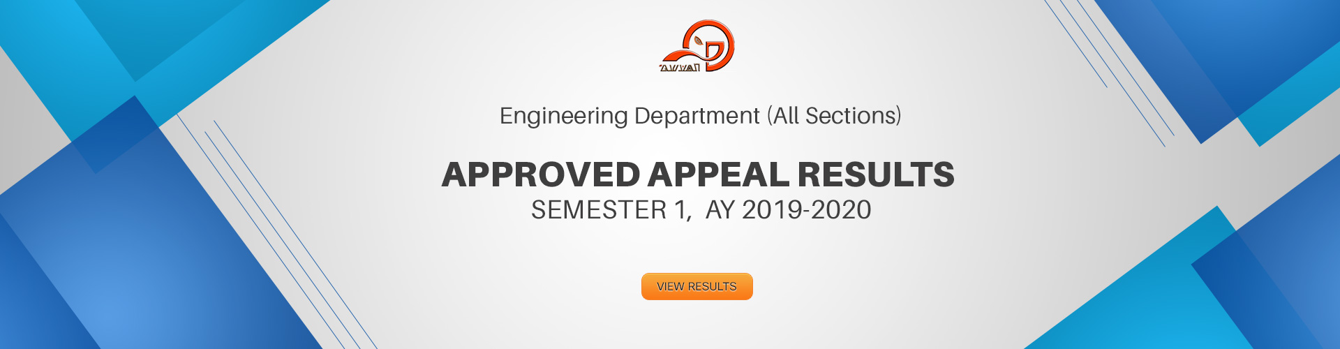 Engineering Department ​(All Sections) - Appeal Results for Sem-1 AY 2019-2020