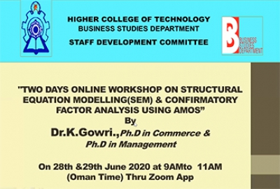 "Staff Development Committee of Business Studies Department organized a ""TWO DAYS ONLINE WORKSHOP ON STRUCTURAL EQUATION MODELLING (SEM) & CONFIRMATORY FACTOR ANALYSIS USING AMOS"""