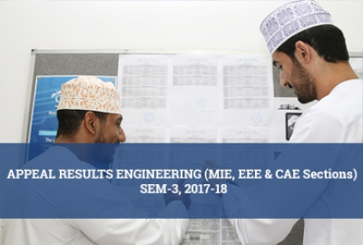 Engineering Department - Appeal Results (EEE, CAE & MIE Sections) Semester 3, AY 2017-18