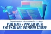 Pure Math / Applied Math Exit Exam and Intensive Course