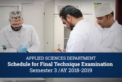Applied Sciences Department - Schedule of Final Technique Exams, Semester 3 AY 2018-2019
