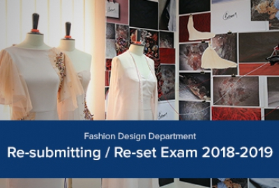 Fashion Design Department - Re-submitting / Re-set Exam, 2018-2019