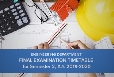 Engineering Department - Final Examination Timetable for Sem. 2, AY 2019-2020