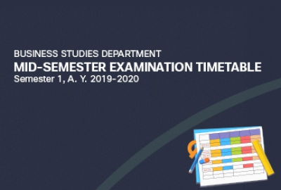 Business Studies Department - Mid Semester Examination (MSE) Timetable for Semester 1, AY 2019-2020