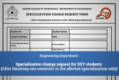 Engineering Department - Specialization change request for DSY students (After finishing one semester in the allotted specialization only)