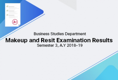 Business Studies Department - Makeup and Resit Examination Results Semester 3 A.Y 2018-19