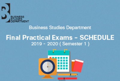 Business Studies Department - Final Practical Exams, Semester 1 AY 2019-2020