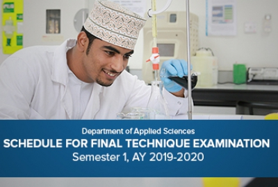 Department of Applied Sciences - Schedule for Final Technique Examination, Semester I /AY 2019-2020