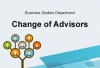Business Studies Department - Change of Advisors