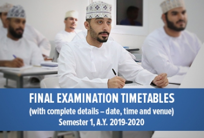 Final Examination Timetables (with complete details – date, time and venue) Semester 1 AY 2019-2020